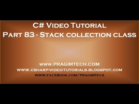 Part 83   Generic Stack Collection Class