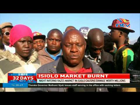 Inferno razes down market in Isiolo