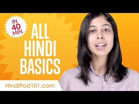 Learn Hindi in 40 Minutes - ALL Basics Every Beginners Need