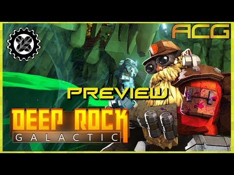 Deep Rock Galactic Preview with Patrons Silver and Takedown