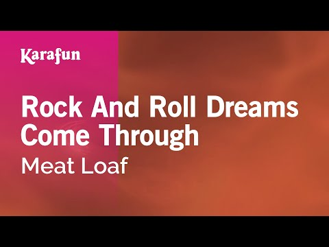 Karaoke Rock And Roll Dreams Come Through - Meat Loaf *