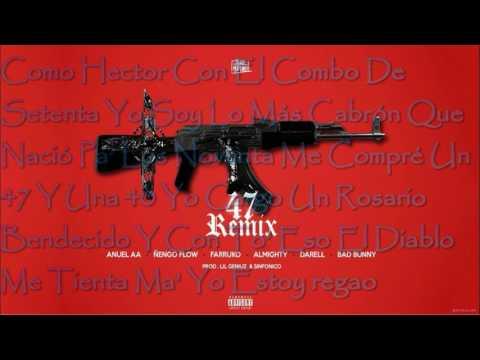 Anuel AA 47 Remix - Varios Artistas (Letra)