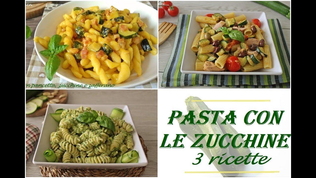 Pasta con le zucchine 3 ricette facili e veloci youtube for Ricette veloci pasta