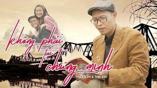 KHÔNG PHẢI TẠI CHÚNG MÌNH | Thương Cin - Thái Sơn | Phim Ca Nhạc Hài