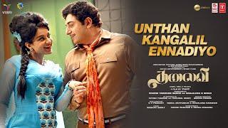 Unthan Kangalil Ennadiyo Video Song   THALAIVII   Kangana Ranaut, Arvind Swamy   GV Prakash Kumar