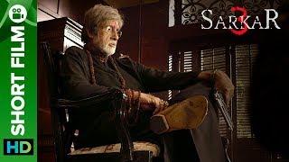 Sarkar 3 | short film