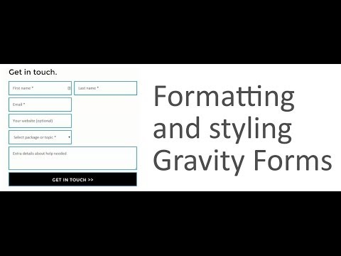 Formatting and Styling Gravity Forms Tutorial