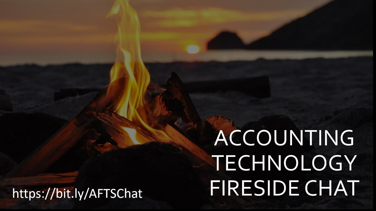 Accounting Tech Fireside Chat #21
