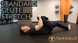 How To Do A Standard Glute Stretch - Tangelo Health