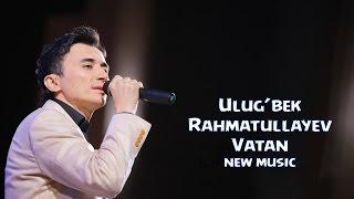 Ulug'bek Rahmatullayev - Vatan (Official music)