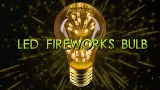 LED firework filament bulbs(, 2015-12-08T19:09:25.000Z)