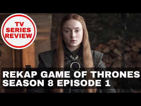 Rekap Game Of Thrones INDONESIA Season 8 Episode 1 - Winterfel REVIEW | SPOILER