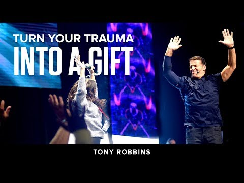 Turn your trauma into a gift | Tony Robbins Podcast