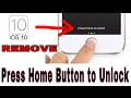 How To Remove   Press Home Button To Unlock   iOS 10   All iPhones   Hindi   Urdu  