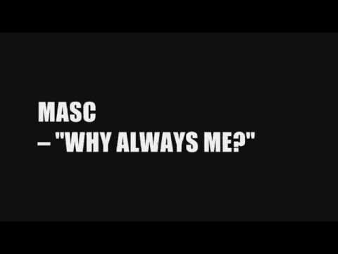 MASC - WHY ALWAYS ME (Colour Coded) LYRICS