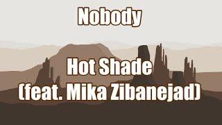 Nobody - Hot Shade & Mika Zibanejad   LYRICS