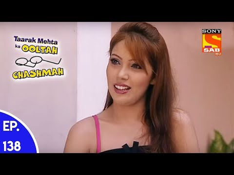 Taarak Mehta Ka Ooltah Chashmah – तारक मेहता का उल्टा चशमाह – Episode 138