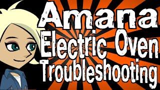 amana electric oven troubleshooting
