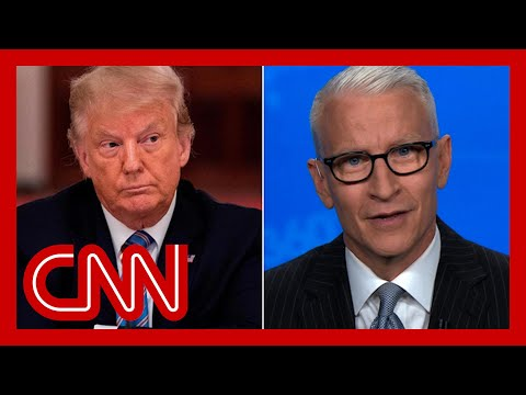 Cooper: Trump says US in a good place. His experts say otherwise