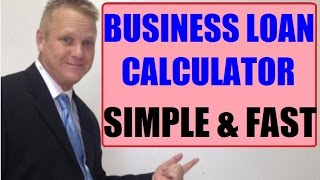 Need A Business Loan Calculator?  Know The Cost Up Front.