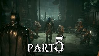 Batman Arkham Knight Part 5 : ACE CHEMICALS (Part 1)  gameplay