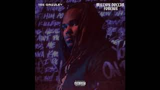 Tee Grizzley - Million Dollar Foreign ( Audio)