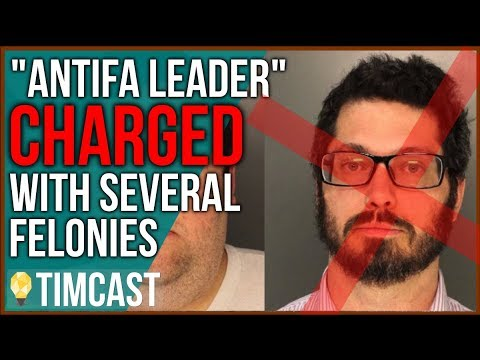 Antifa Leader Arrested Charged With FELONIES, Fired From job