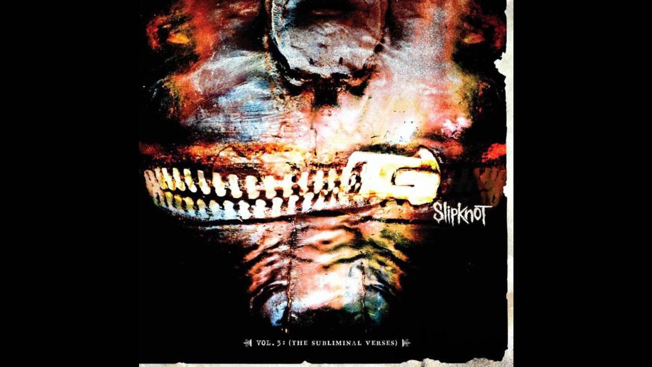 slipknot the subliminal verses vol 3