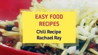 Chili Recipe Rachael Ray Youtube