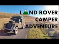 Land Rover Camper Adventure!