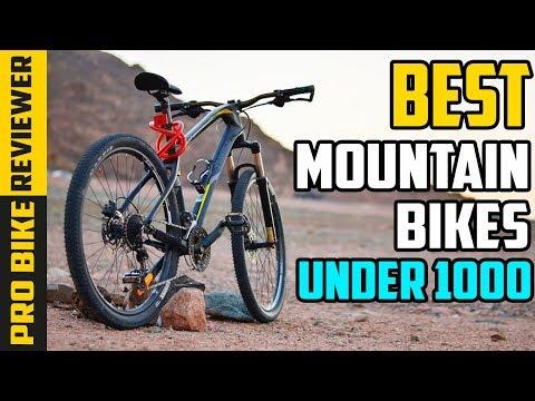 Best Mountain Bikes Under 1000 - Which Is The Best Mountain Bike?