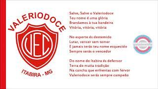 Baixar Hino do Valeriodoce Esporte Clube ( Itabira / MG ) | Hino 1 e Hino 2