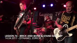 Legion 76 Brick and Bone Stand Back Up - 14.04.2017, Zrich.mp3