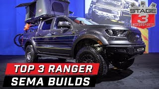 SEMA 2019 Top 3 Ford Ranger Builds