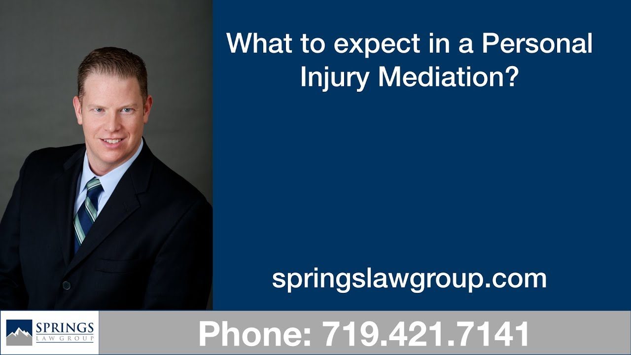 What to Expect in a Personal Injury Mediation l Best Colorado Springs Auto  Accident Attorney