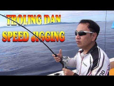 MANCING TEKNIK TROLING DAN JIGGING | TOUNA FISHING CLUB