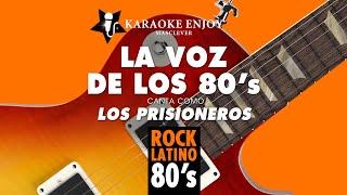 La voz de los 80s - Los prisioneros (Versión karaoke con letra pintada).mpg
