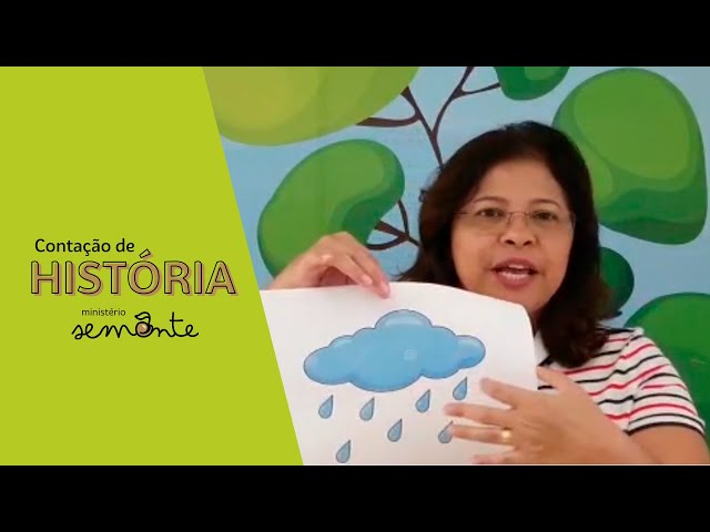 Contação de História - Ministério Semente - Nuvem, chuva e vento