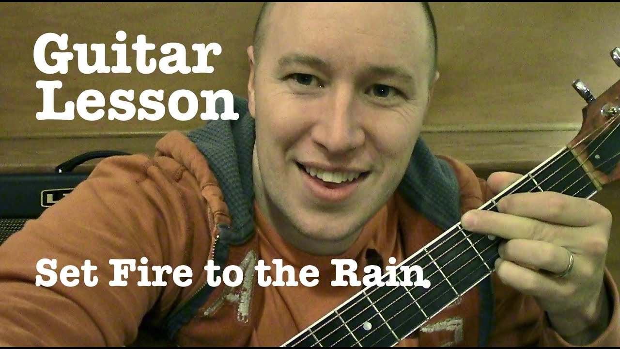 Set Fire To The Rain Guitar Lesson Super Easy Tabs Adele Todd