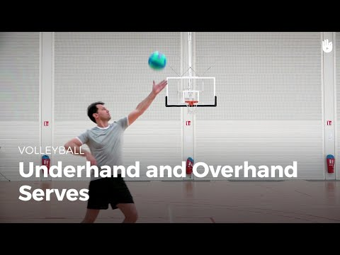 Underhand And Overhand Serves | Volleyball