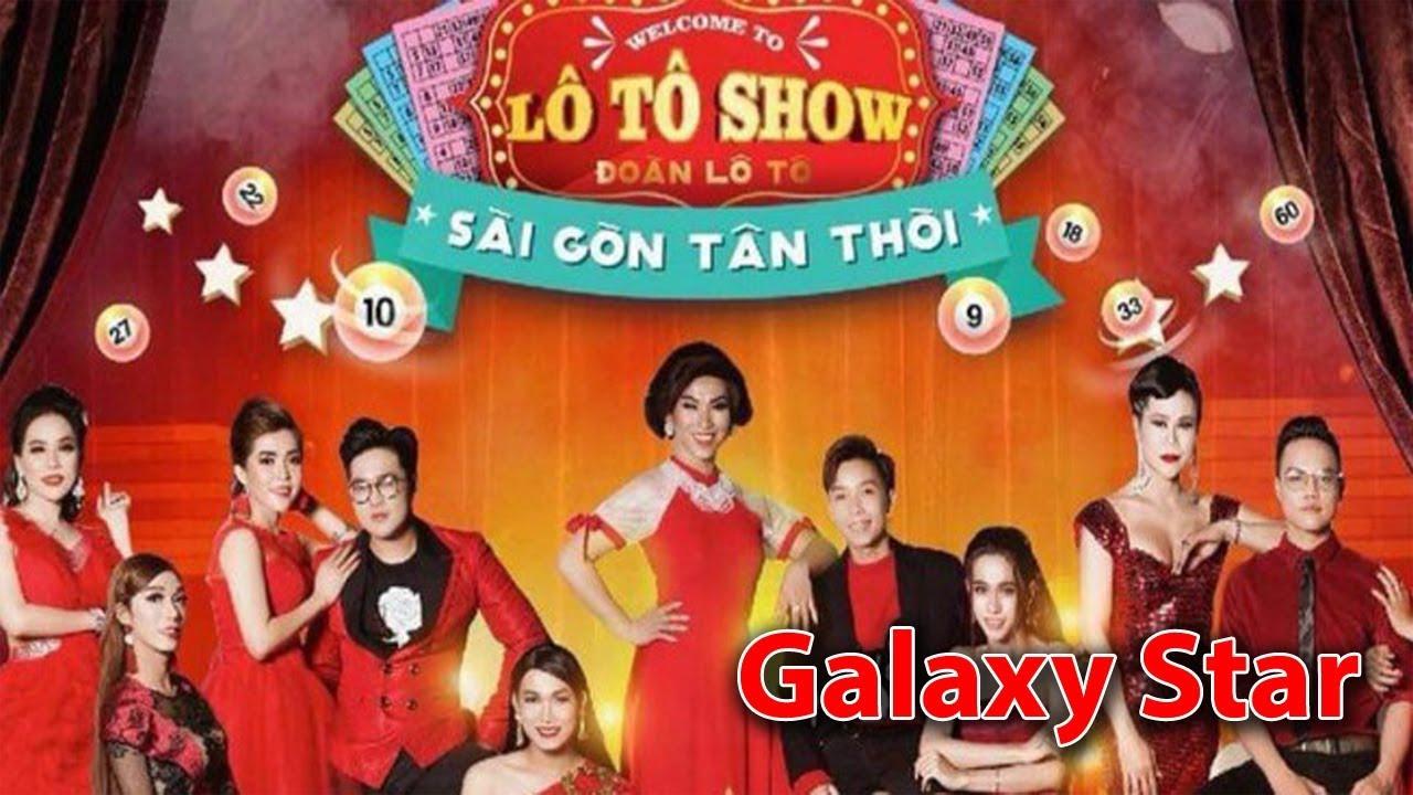 [LIVE] Lô Tô Show Kawazo Bình Dương: Chủ Đề Galaxy Star | Đoàn Lô Tô Sài Gòn Tân Thời