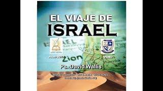 El Viaje de Israel - David Wallis (6 de 8)