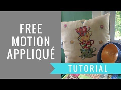 Free-Motion Applique Tutorial-Tea Time!