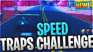 Record a speed of 27 or more on different radar signs / FORTNITE WEEK 5 CHALLENGES