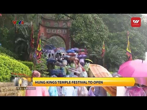 Hung Kings Temple Festival to open