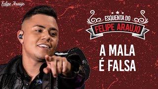 Felipe Araújo - A Mala é Falsa - Esquenta Felipe Araújo
