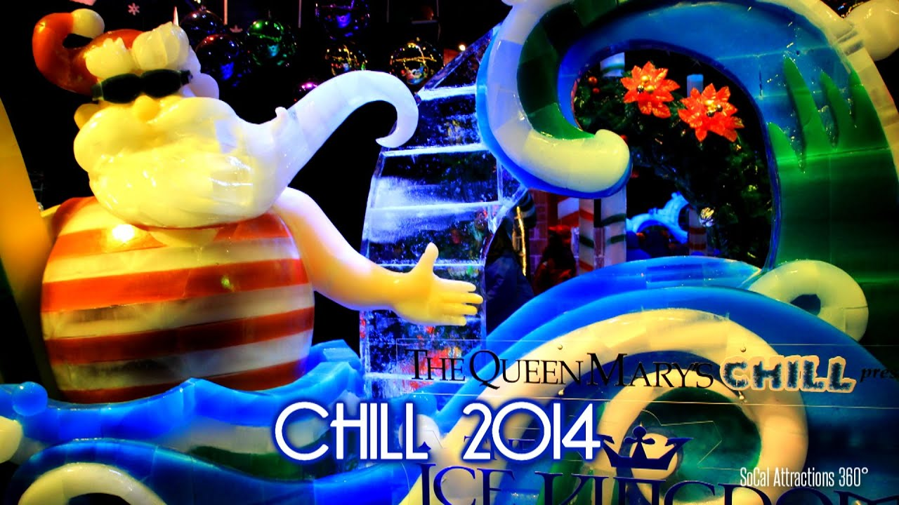 Ice Kingdom At Chill The Queen Mary
