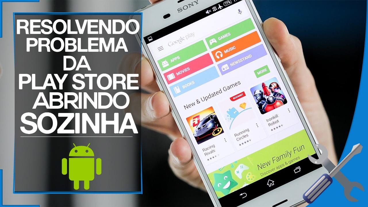 PlayStore abrindo sozinho no celular - RESOLVA