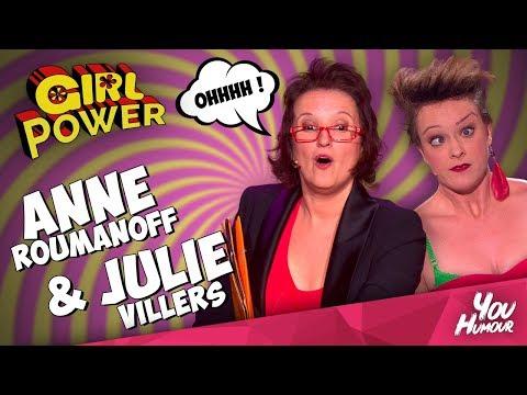 GIRL POWER #3 avec Anne ROUMANOFF et Julie VILLERS : Les filles prennent votre défense !!!!