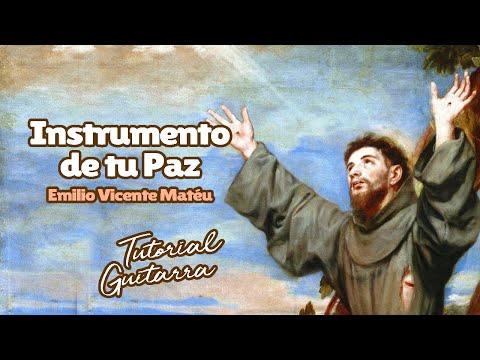 Instrumento De Tu Paz/Tutorial (Emilio Vicente Matéu)